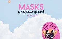 Masks: a necessary evil