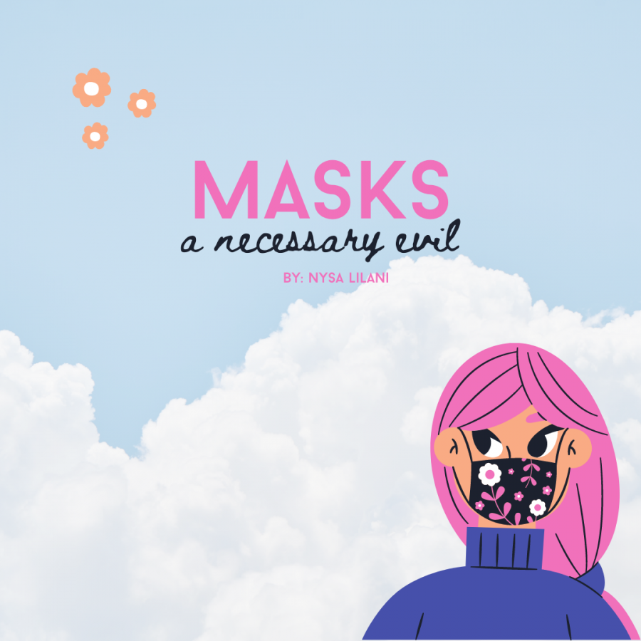 Masks: a necessary evil